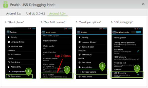 Turn on the USB debugging mode on Android 4.2+